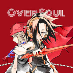 Over Soul: A Shaman King Podcast